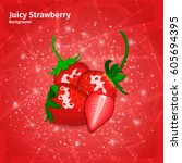 vector strawberry on juicy red... | Shutterstock .eps vector #605694395