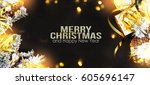 christmas tree  holiday... | Shutterstock . vector #605696147