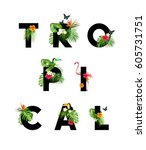 tropical themed lettering type... | Shutterstock .eps vector #605731751
