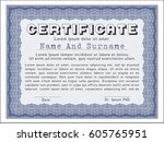 blue certificate or diploma... | Shutterstock .eps vector #605765951