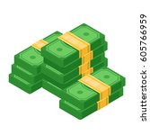 isometric pile of cash. pile of ... | Shutterstock .eps vector #605766959