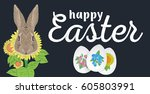 happy easter. easter eggs and... | Shutterstock .eps vector #605803991