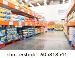 blurred image of wholesale...   Shutterstock . vector #605818541