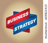 business strategy arrow tag... | Shutterstock .eps vector #605821415