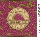 vintage red grapes label on... | Shutterstock . vector #605834129