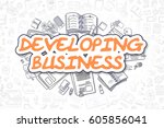 developing business   doodle... | Shutterstock . vector #605856041