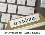 sort index card with invoices.... | Shutterstock . vector #605858381