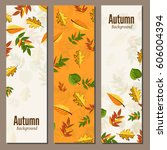 banners set of autumn leaves... | Shutterstock . vector #606004394