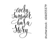 every summer has a story... | Shutterstock .eps vector #606055379