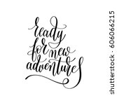 ready for new adventures... | Shutterstock .eps vector #606066215