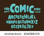 vector of modern comical font... | Shutterstock .eps vector #606088154