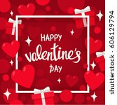 valentine day poster with... | Shutterstock . vector #606129794