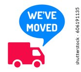 we've moved. truck with speech...   Shutterstock .eps vector #606191135
