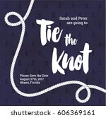 tie the knot wedding invitation.... | Shutterstock .eps vector #606369161
