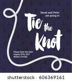 tie the knot wedding invitation....   Shutterstock .eps vector #606369161