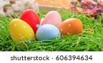 variety of colorful easter eggs ... | Shutterstock . vector #606394634