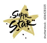 super star vector lettering...