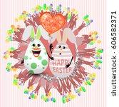 easter cute eggs two lovely... | Shutterstock .eps vector #606582371