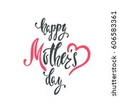 happy mother's day greeting... | Shutterstock .eps vector #606583361