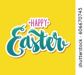 happy easter hand drawn modern... | Shutterstock .eps vector #606670745