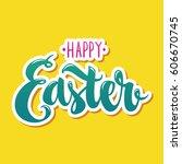happy easter hand drawn modern...   Shutterstock .eps vector #606670745