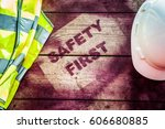 safety first sign | Shutterstock . vector #606680885