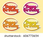 happy birthday  hand lettering  ... | Shutterstock . vector #606773654