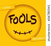 fools. stylized smiley design.... | Shutterstock .eps vector #606780341