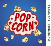pop corn sign logo vintage... | Shutterstock .eps vector #606784961