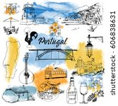 portugal. hand drawn vector set ... | Shutterstock .eps vector #606838631