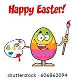 happy colored easter egg... | Shutterstock .eps vector #606862094