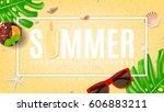 summer beautiful background... | Shutterstock .eps vector #606883211