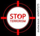 stop terrorism. typographic...   Shutterstock .eps vector #606957275