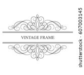 elegant calligraphic vintage... | Shutterstock .eps vector #607003145