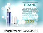 beautiful cosmetic ads  the... | Shutterstock .eps vector #607036817