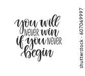 vector hand drawn motivational... | Shutterstock .eps vector #607069997
