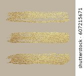 gold paint. vector golden spot  ... | Shutterstock .eps vector #607215671