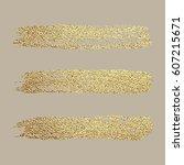 gold paint. vector golden spot  ... | Shutterstock .eps vector #607215671