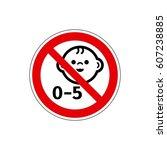 stop  not for children under 5... | Shutterstock . vector #607238885