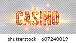 the word casino  on a... | Shutterstock .eps vector #607240019