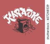 karaoke lettering music design... | Shutterstock .eps vector #607248539