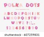 cute polka dots font in pastel... | Shutterstock .eps vector #607259831