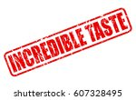 incredible taste red stamp text ... | Shutterstock .eps vector #607328495