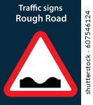 rough road sign  bumpy street... | Shutterstock .eps vector #607546124