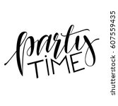 party time lettering. vector... | Shutterstock .eps vector #607559435
