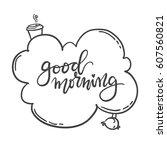 calligraphic inscription. good... | Shutterstock .eps vector #607560821