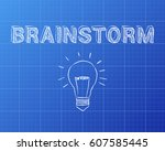 hand drawn brainstorm sign and... | Shutterstock . vector #607585445