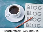 blog  blog  blog  blogging... | Shutterstock . vector #607586045