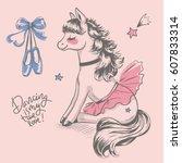 cute pony ballerina cartoon... | Shutterstock .eps vector #607833314