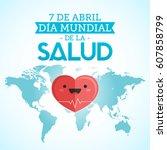 dia mundial de la salud   world ... | Shutterstock .eps vector #607858799